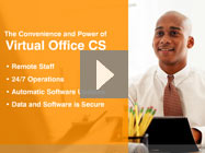 See our remote accouning software – click to play our Virtual Office CS video demo.